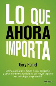 Lo que ahora importa de Gary Hamel. El bolso amarillo